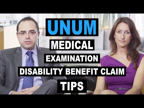 Tips About a Unum Medical Examination in a Disability Benefit Claim