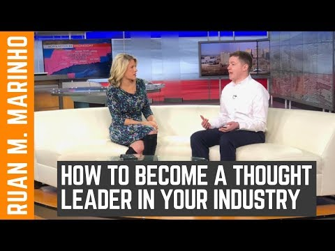 How To Become A Thought Leader In Your Industry FAST With NO MONEY
