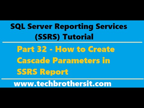 SSRS Tutorial 32 - How to Create Cascade Parameters in SSRS Report