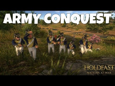 ARMY CONQUEST - Holdfast: Nations at War