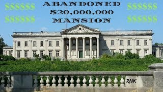ABANDONED $20,000,000 MANSION *TITANIC INVESTORS HOME*