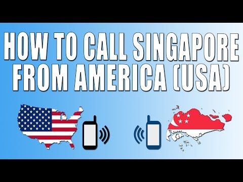 How To Call Singapore From America (USA)
