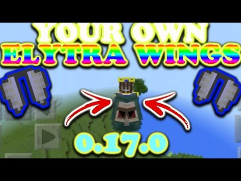 Mcpe 0.17.0 How To Get Your Own Elytra Wings//Custom Wings//1.0.0//Working!!!!!