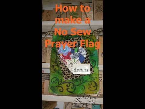 How to make a No Sew Prayer Flag
