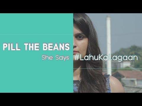 End Period Tax #LahuKaLagaan | 'Pill The Beans