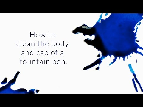 How To Clean The Body & Cap Of A Fountain Pen? - Q&A Slices