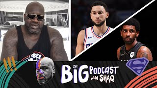 Shaq Reacts to Ben Simmons and Kyrie Irving News   The Big Podcast