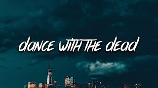 Lil Story - Dance With The Dead (Lyrics)