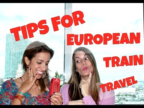 TIPS FOR EUROPEAN TRAIN TRAVEL: WHERE AND WHEN TO BUY THE TICKETS AND A LOT MORE!!!