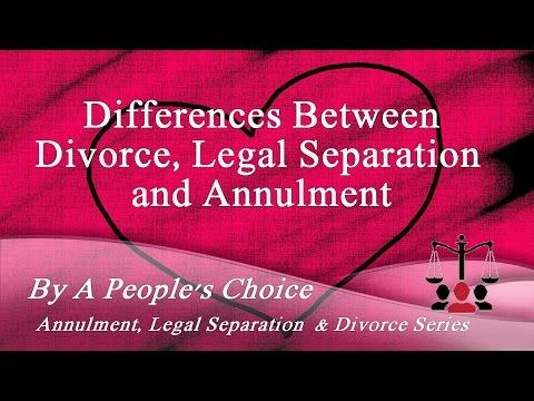 Annulment, Legal Separation, Divorce in California