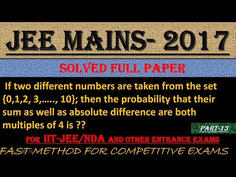 JEE MAINS - 2017 SOLVED MATHEMATICS Part -13 || ALSO IMPORTANT FOR NDA AND OTHER ENTRANCE EXAMS||