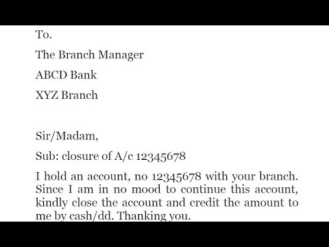 How to write application to bank manager to close the account ? || Simplified in Hindi