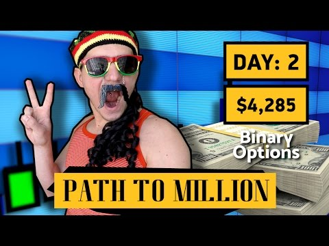 Binary Options Strategy - Path to $1,000,000 Day 2 - Make Money Online