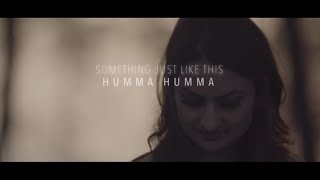 The Humma Song - OK Jaanu / The Chainsmokers & Coldplay - Something Just Like This   Cover Song
