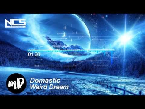 Domastic - Weird Dream [NCS] Top NoCopyRightSounds | Best of NCS 2017