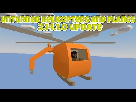 Unturned Helicopter & Plane 3.14.1.0 Update