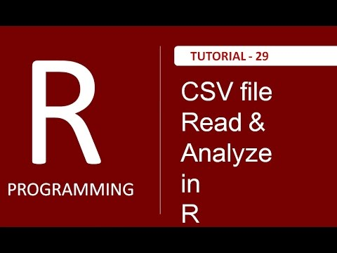 How to Read and Analyze CSV file in R Programming : Tutorial # 29