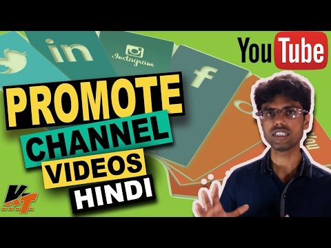 How to Promote your YouTube Channel and Videos for Free  Get More Subscribers - in HINDI