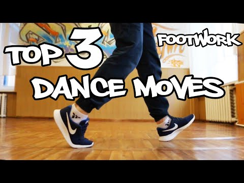 TOP-3 feet dance moves (lesson 1) How to dance hip hop /tutorial /fast and easy/