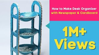How to Make Desk Organizer with Newspaper & Cardboard | Waste Material Craft, DIY Utility Stand