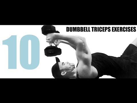 10 DUMBBELL TRICEPS EXERCISES