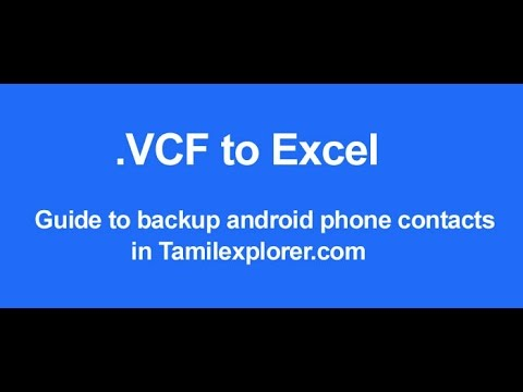 How to Take Android Phone Contacts Backup :vcf to excel| Tamil Tutorial