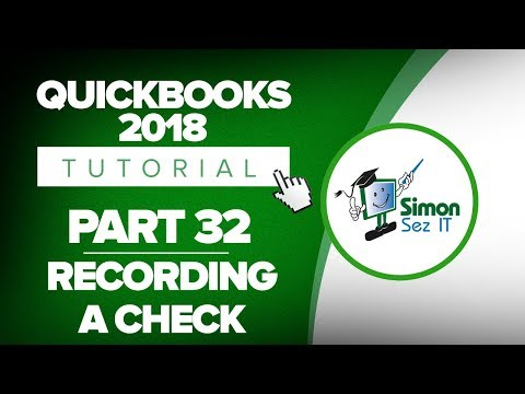 QuickBooks 2018 Training Tutorial Part 32: How to Record a Check in QuickBooks