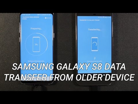 Samsung Galaxy S8 Data Transfer from Older Device
