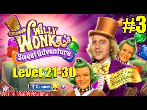 Willy Wonka's Sweet Adventure level 21-30 Walkthrough Gameplay #3 (By Zynga)