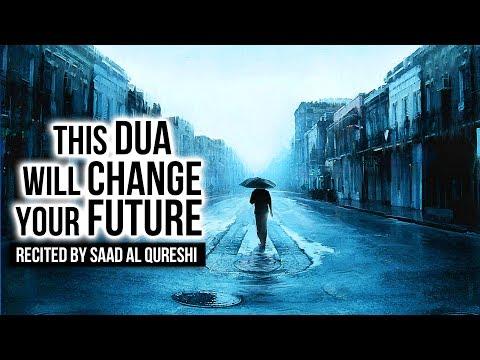This Dua Will Change Your Future Insha Allah  ᴴᴰ