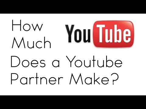 How Much Money Does a Youtube Partner Make?