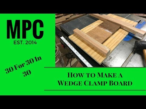 How to Make a Wedge Clamp Board