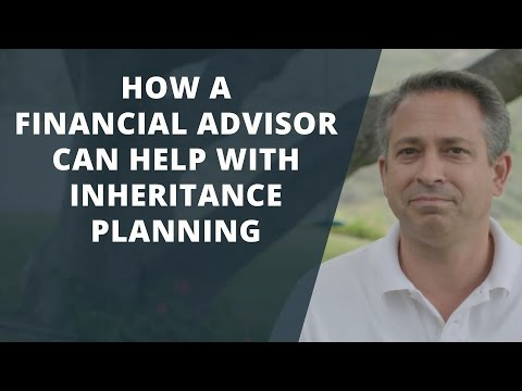 How a Financial Advisor Can Help with Inheritance Planning