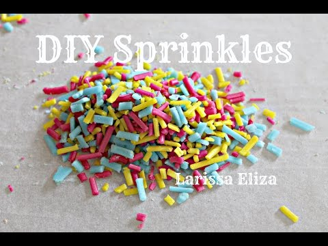 DIY Sprinkles - How to make sprinkles at home