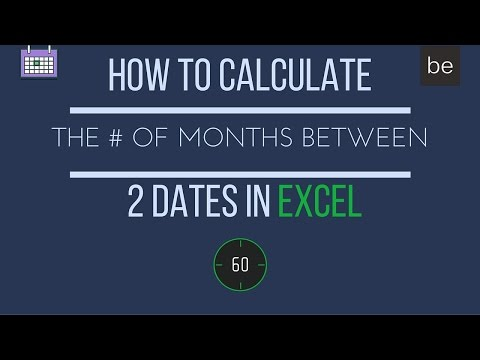 How to Calculate the Number of Months Between 2 Dates in Excel