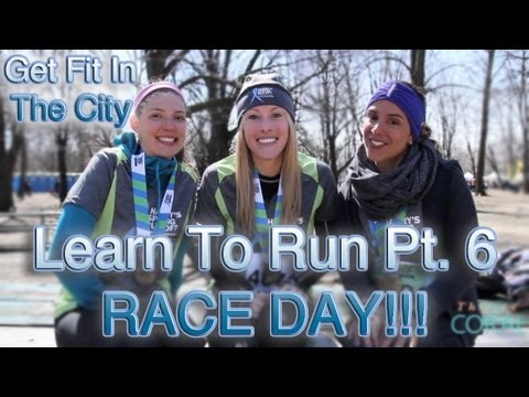 Get Fit In The City: Learn to Run Pt 6: Race Day