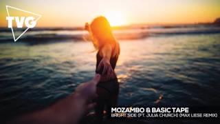 Mozambo & Basic Tape ft. Julia Church - Bright Side (Max Liese Remix)