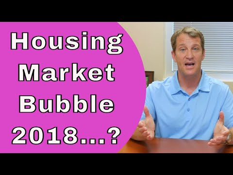 🎥  Housing Bubble 2018 - Is There Going To Be a Housing Market Crash?