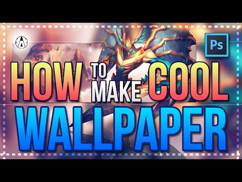 ✭ Tutorial Photoshop - How to make a Nice & Easy Wallpaper - Style #2 - League of Legends ✭