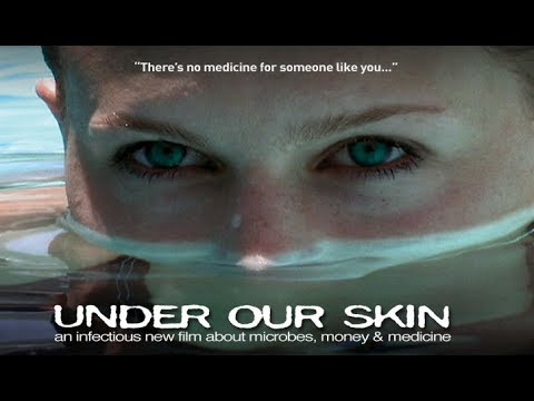 UNDER OUR SKIN - THE UNTOLD STORY OF LYME DISEASE (2008)