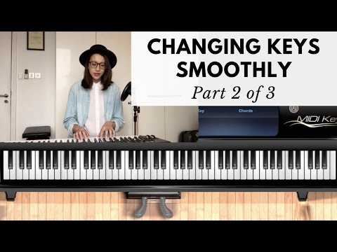 HOW TO CHANGE KEYS SMOOTHLY Part 2 of 3 | Worship Keyboard Tutorial