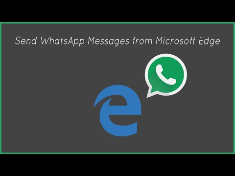 Send WhatsApp Messages from Microsoft Edge