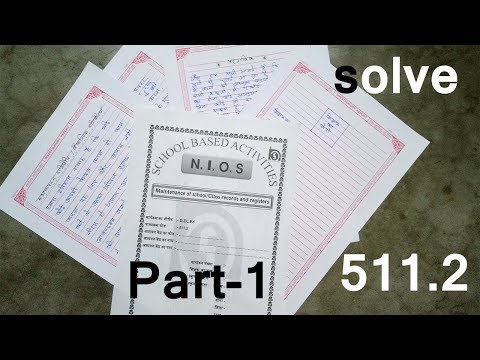 511.2 Maintenance of school/Class records and registers solved nios deled sba file part 1