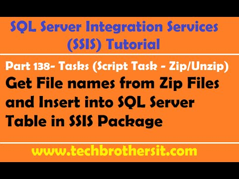 SSIS Tutorial Part 138-Get File names from Zip Files and Insert into SQL Server Table