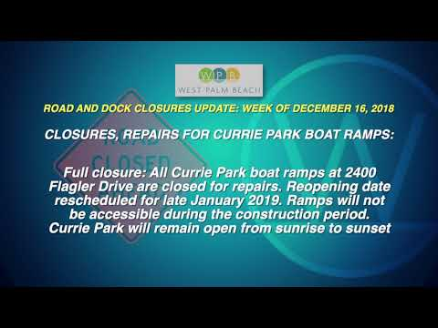 WPB Road and Dock Closures Update: Week of December 16, 2018