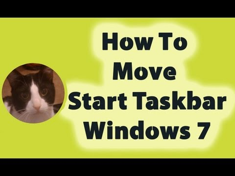 How To Move The Start Button Task Bar In Windows 7