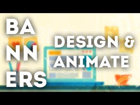 Design & Animate beautiful Banner Ads!
