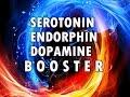 Beta Endorphins, Serotonin & Dopamine Boosters with Isochronic Tones