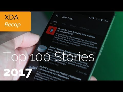 Top 100 stories from XDA in 2017