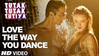 LOVE THE WAY YOU DANCE Video Song | Tutak Tutak Tutiya | Prabhudeva | Sonu Sood | Tamannaah